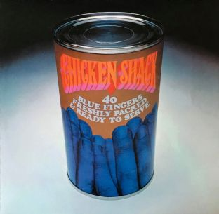 Chicken Shack - Forty Blue Fingers, Freshly Packed And Ready To Serve (LP) (EX/EX-)